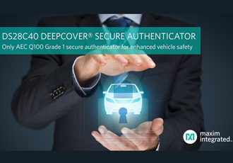Automotive-grade secure authenticator enhances vehicle safety