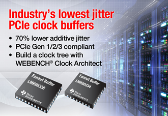 PCIe clock buffers deliver 70% lower additive jitter