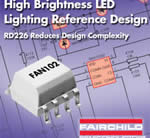 Fairchild's High Brightness LED Lighting Reference Design Reduces Design Complexity
