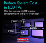 Ultra FRFET MOSFETs Simplify Design and Reduce Component Count in LCD TVs