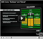 AMD Cores: Bulldozer and Bobcat