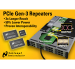 Repeaters from National Semiconductor Triple the Reach of PCI Express Gen-3 Standard
