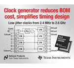 TI clock generator reduces component count up to 80 percent, BOM cost up to 50 percent