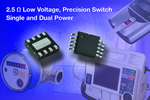 Vishay Siliconix Introduces Six New Low-Voltage Dual SPST Analog Switches in Ultra-Small 2 mm by 2 mm TDFN and 5 mm by 3 mm MSOP Packages