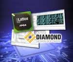 New release of Lattice Diamond Design Software accelerates FPGA design optimization for lowpower and cost sensitive applications