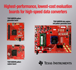 TI establishes new benchmark for evaluating high-speed data converters with industry's highest-performance, lowest-cost evaluation boards