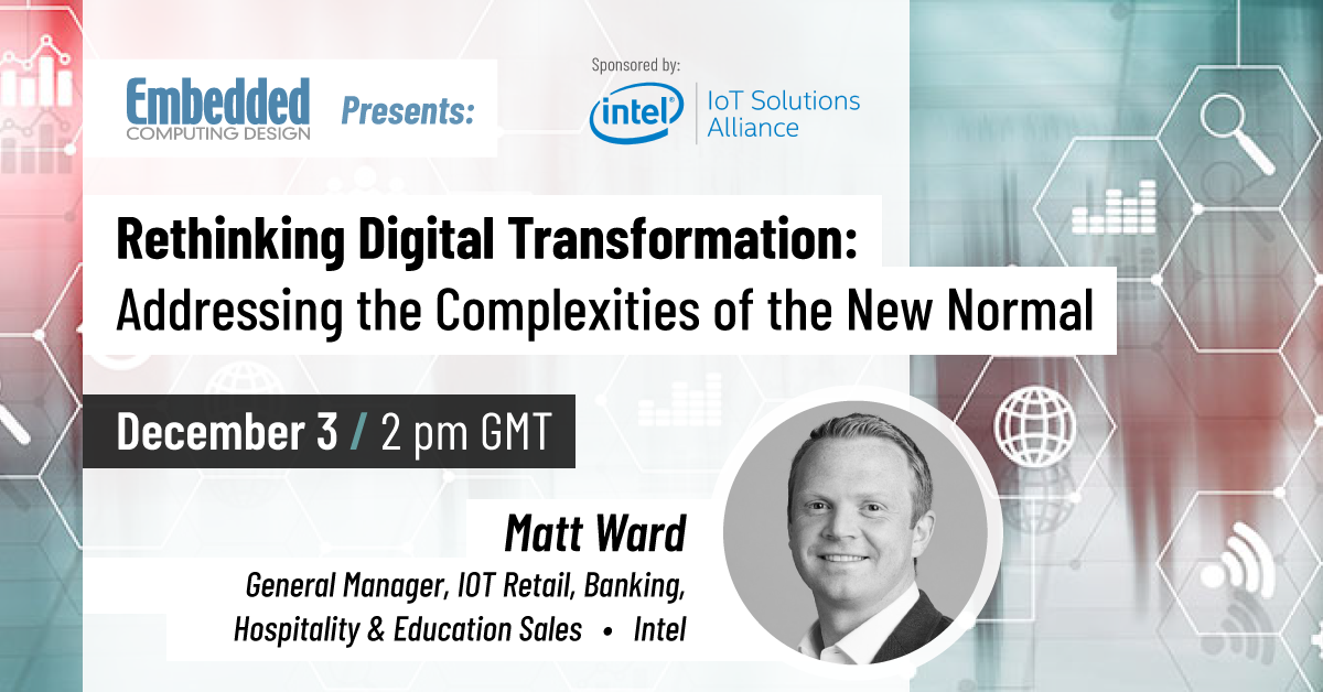 Industry 4.0 Webinar – Rethinking Digital Transformation: Addressing the Complexities of the New Normal